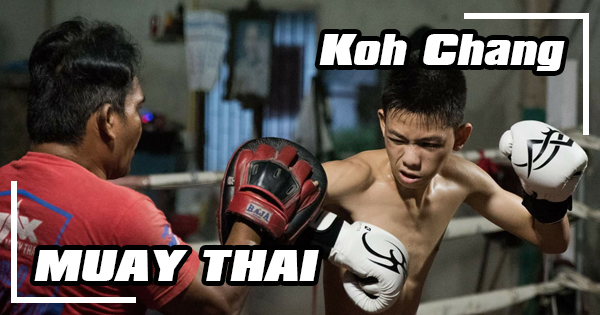 Muay Thai on Koh Chang
