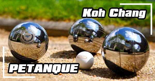 Play pétanque on Koh Chang