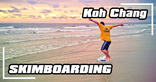 Skimboarding on Koh Chang
