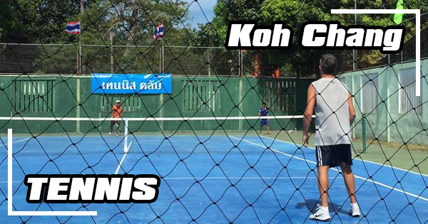 Play tennis on Koh Chang