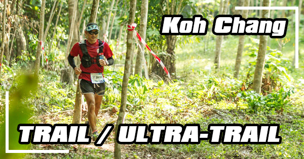 Trail and Ultra-Trail on Koh Chang